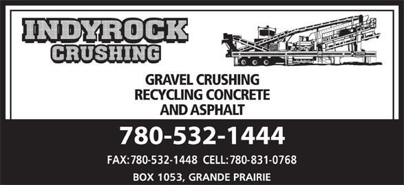 Indyrock Crushing (780-532-1444) - Annonce illustrée======= - GRAVEL CRUSHING RECYCLING CONCRETE AND ASPHALT 780-532-1444