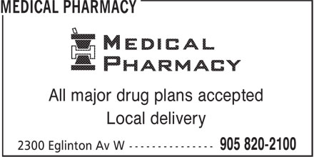Medical Pharmacies (905-820-2100) - Annonce illustrée======= - Local delivery All major drug plans accepted All major drug plans accepted Local delivery