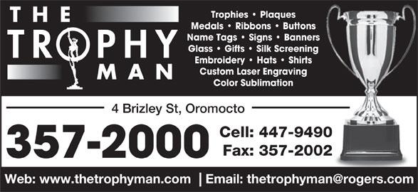 The Trophy Man (506-357-2000) - Annonce illustrée======= -