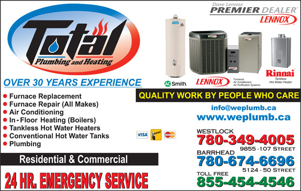Total Plumbing & Heating (780-349-4005) - Display Ad - Heating and WESTLOCK 9855 -107 Street Plumbing BARRHEAD 5124 - 50 Street toll free