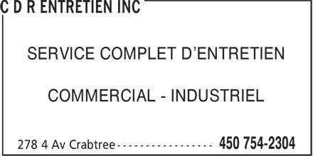 C D R Entretien Inc (450-754-2304) - Annonce illustrée======= - SERVICE COMPLET D'ENTRETIEN COMMERCIAL - INDUSTRIEL