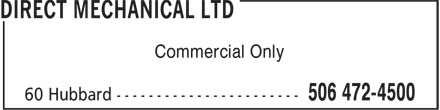 Direct Mechanical Ltd (506-472-4500) - Display Ad - Commercial Only