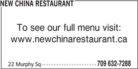 New China Restaurant (709-632-7288) - Annonce illustrée======= - NEW CHINA RESTAURANT To see our full menu visit: www.newchinarestaurant.ca 709 632-7288 22 Murphy Sq---------------------- NEW CHINA RESTAURANT To see our full menu visit: www.newchinarestaurant.ca 709 632-7288 22 Murphy Sq----------------------