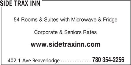 Side Trax Inn (780-354-2256) - Annonce illustrée======= - 780 354-2256 402 1 Ave Beaverlodge------------- SIDE TRAX INN 54 Rooms & Suites with Microwave & Fridge Corporate & Seniors Rates www.sidetraxinn.com