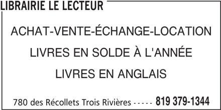 Librairie Le Lecteur (819-379-1344) - Annonce illustrée======= - LIBRAIRIE LE LECTEUR ACHAT-VENTE-ÉCHANGE-LOCATION LIVRES EN ANGLAIS 819 379-1344 780 des Récollets Trois Rivières ----- LIVRES EN SOLDE À L'ANNÉE