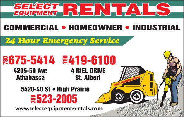 Select Equipment Rentals Ltd (780-675-5414) - Display Ad - 7804 RI 7804205 -50 Ave EL DRIVE 5420-40 St   High Prairie -2005 780523 www.selectequipmentrentals.com 7804 RI 7804205 -50 Ave EL DRIVE 5420-40 St   High Prairie -2005 780523 www.selectequipmentrentals.com