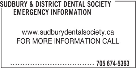 Sudbury & District Dental Society Emergency Information (705-674-5363) - Display Ad -