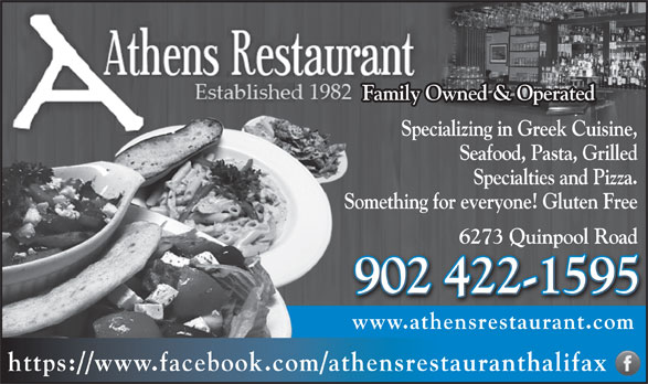 Athens Restaurant (902-422-1595) - Annonce illustrée======= - Family Owned & Operated Specializing in Greek Cuisine, Seafood, Pasta, Grilled Specialties and Pizza. Something for everyone! Gluten Free 6273 Quinpool Road6273 Quinpool Road 902 422-1595902 422-1595 www.athensrestaurant.comhe https://www.facebook.com/athensrestauranthalifax