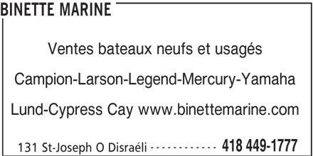 Binette Marine (418-449-1777) - Annonce illustrée======= - Campion-Larson-Legend-Mercury-Yamaha Lund-Cypress Cay www.binettemarine.com ------------ 418 449-1777 131 St-Joseph O Disraéli BINETTE MARINE Ventes bateaux neufs et usagés