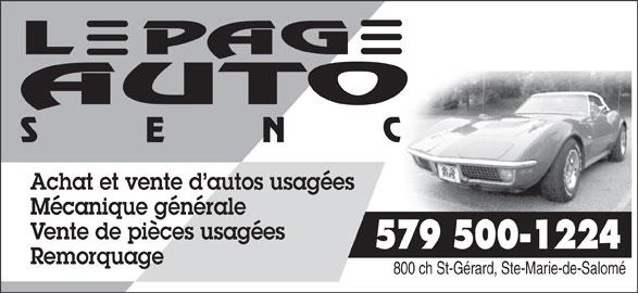 Lepage Auto (450-839-3002) - Annonce illustrée======= - Achat et vente d autos usagées Mécanique générale Vente de pièces usagées 579 500-1224 Remorquage 800 ch St-Gérard, Ste-Marie-de-Salomé