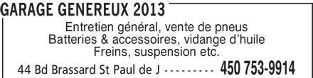 Garage Généreux 2013 (450-753-9914) - Annonce illustrée======= -