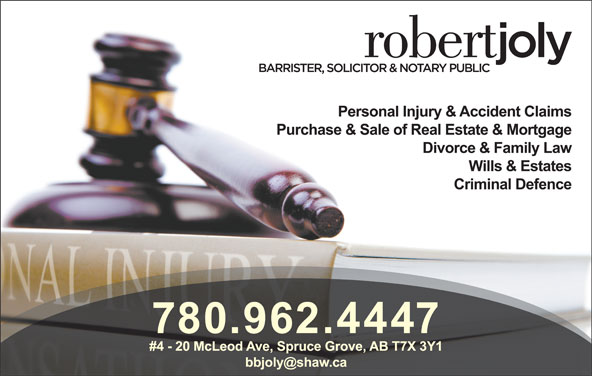 Joly Robert A Barrister Solicitor & Notary Public (780-962-4447) - Display Ad -