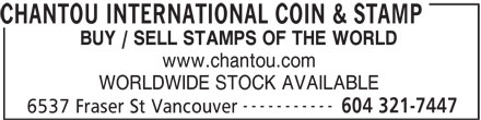 Chantou International Coin & Stamp (604-321-7447) - Annonce illustrée======= - CHANTOU INTERNATIONAL COIN & STAMP BUY / SELL STAMPS OF THE WORLD www.chantou.com WORLDWIDE STOCK AVAILABLE ----------- 604 321-7447 6537 Fraser St Vancouver WORLDWIDE STOCK AVAILABLE ----------- 604 321-7447 6537 Fraser St Vancouver CHANTOU INTERNATIONAL COIN & STAMP BUY / SELL STAMPS OF THE WORLD www.chantou.com