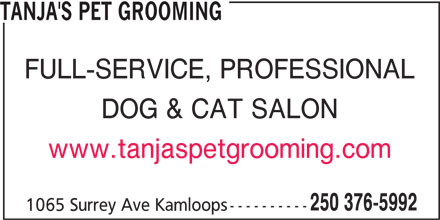 Tanja's Pet Grooming (250-376-5992) - Display Ad -