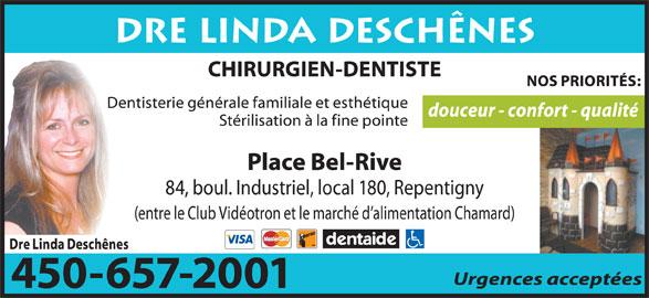 Dre Linda Deschênes (450-657-2001) - Annonce illustrée======= -