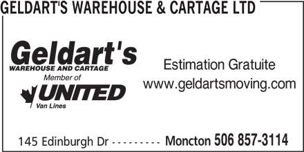 Geldart's Warehouse & Cartage (506-857-3114) - Annonce illustrée======= - GELDART'S WAREHOUSE & CARTAGE LTD Estimation Gratuite www.geldartsmoving.com 506 857-3114 145 Edinburgh Dr --------- Moncton