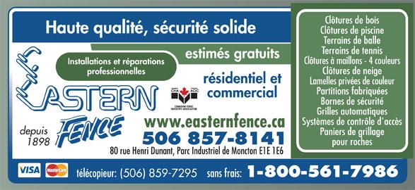 Eastern Fence Limited (506-857-8141) - Annonce illustrée======= -