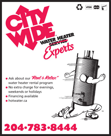 City Wide Water Heater Service (204-783-8444) - Display Ad - Ask about our water heater rental program No extra charge for evenings, Financing available hotwater.ca weekends or holidays