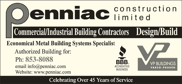 Penniac Construction Limited (506-853-8088) - Display Ad - 853-8088 Celebrating Over 45 Years of Service