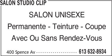 Salon Studio Clip (613-632-8934) - Annonce illustrée======= - SALON STUDIO CLIP SALON UNISEXE Permanente - Teinture - Coupe Avec Ou Sans Rendez-Vous 400 Spence Av -------------------- 613 632-8934