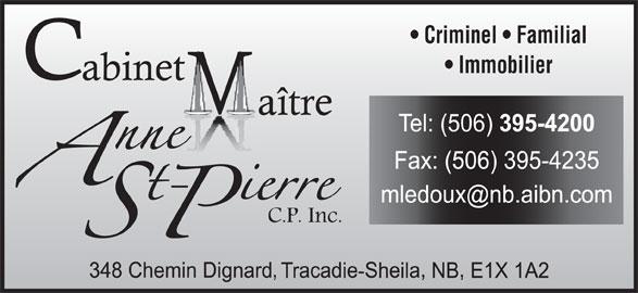 St-Pierre Anne Me (506-395-4200) - Annonce illustrée======= - Criminel   Familial Immobilier
