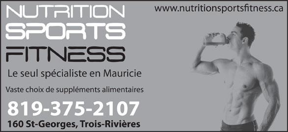 Nutrition Sports Fitness (819-375-2107) - Annonce illustrée======= - Le seul spécialiste en Mauricie Vaste choix de suppléments alimentaires