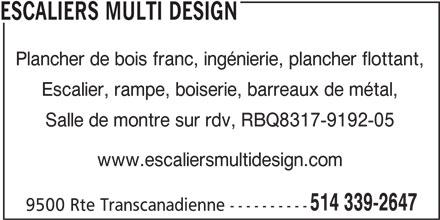 escaliers multi design saint laurent qc 9500 rte transcanadienne canpages fr. Black Bedroom Furniture Sets. Home Design Ideas