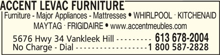 Accent Meubles Levac Furniture (613-678-2004) - Annonce illustrée======= -