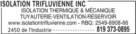 Isolation Trifluvienne Inc (819-373-0895) - Annonce illustrée======= -