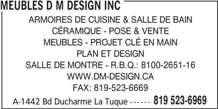 Meubles d m design inc la tuque qc a 1442 boul for Accent meuble la tuque
