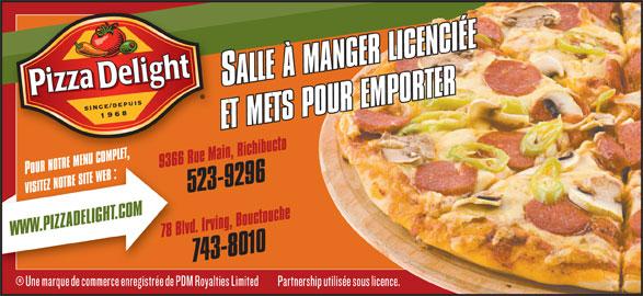 Pizza Delight (506-743-8010) - Annonce illustrée======= -