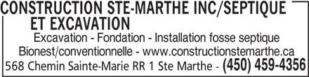 Construction Ste-Marthe Inc (450-459-4356) - Display Ad - CONSTRUCTION STE-MARTHE INC/SEPTIQUE ET EXCAVATIONCONSTRUCTION STE-MARTHE INC/SEPTIQUE Excavation - Fondation - Installation fosse septique Bionest/conventionnelle - www.constructionstemarthe.ca (450) 459-4356 568 Chemin Sainte-Marie RR 1 Ste Marthe - CONSTRUCTION STE-MARTHE INC/SEPTIQUE ET EXCAVATIONCONSTRUCTION STE-MARTHE INC/SEPTIQUE Excavation - Fondation - Installation fosse septique Bionest/conventionnelle - www.constructionstemarthe.ca (450) 459-4356 568 Chemin Sainte-Marie RR 1 Ste Marthe -