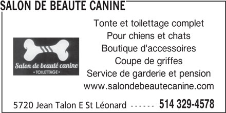 Salon de beaut canine saint l onard qc 5720 rue for Salon de toilettage montreal