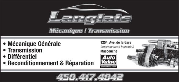 Mécanique Langlais (450-417-4842) - Annonce illustrée======= - 1254, Ave. de la Gare Mécanique Générale (anciennement Industriel) Transmission Mascouche Différentiel Reconditionnement & Réparation Centre de Service Certifié