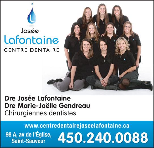 Centre Dentaire Josée Lafontaine (450-240-0088) - Annonce illustrée======= -
