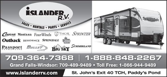 Islander R V Sales & Rentals (709-364-7368) - Display Ad - 709-364-7368 1-888-848-2267 Grand Falls-Windsor: 709-489-9489   Toll Free: 1-866-944-9489 St. John s Exit 40 TCH, Paddy s Pond www.islanderrv.com