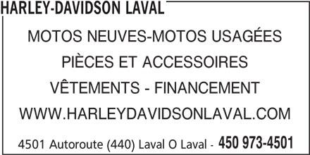 Prémont Harley Davidson Laval (450-973-4501) - Annonce illustrée======= - HARLEY-DAVIDSON LAVAL MOTOS NEUVES-MOTOS USAGÉES PIÈCES ET ACCESSOIRES VÊTEMENTS - FINANCEMENT WWW.HARLEYDAVIDSONLAVAL.COM 450 973-4501 4501 Autoroute (440) Laval O Laval -