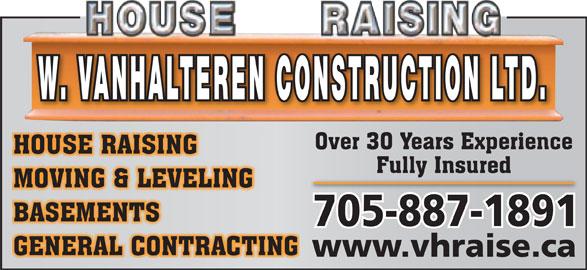 W Van Halteren Construction (705-887-1891) - Display Ad - W. VANHALTEREN CONSTRUCTION LTD. www.vhraise.ca
