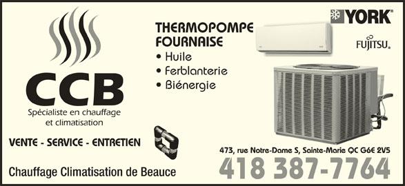 Chauffage Climatisation de Beauce (418-387-7764) - Annonce illustrée======= - THERMOPOMPEE FOURNAISE Huile Ferblanterie Biénergie 473, rue Notre-Dame S, Sainte-Marie QC G6E 2V5re-Dame S, Sainte-Marie QC G6E 2V5 Chauffage Climatisation de Beauce 418 387-7764 VENTE - SERVICE - ENTRETIEN