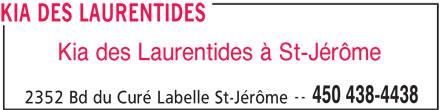 Kia Des Laurentides (450-438-4438) - Annonce illustrée======= - KIA DES LAURENTIDES Kia des Laurentides à St-Jérôme -- 450 438-4438 2352 Bd du Curé Labelle St-Jérôme