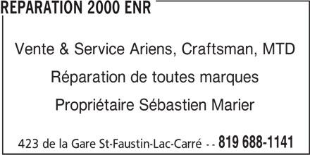 Réparation 2000 Enr (819-688-1141) - Annonce illustrée======= - Vente & Service Ariens, Craftsman, MTD Réparation de toutes marques Propriétaire Sébastien Marier 819 688-1141 423 de la Gare St-Faustin-Lac-Carré-- REPARATION 2000 ENR
