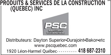 Produits & Services de la Construction (Québec) Inc (418-687-2310) - Annonce illustrée======= -