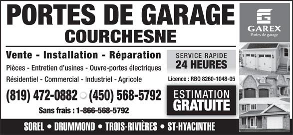 Portes de garage courchesne horaire d 39 ouverture 30 - Ouvre porte de garage installation ...