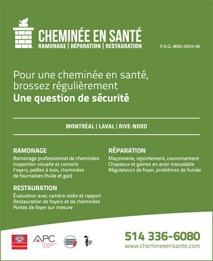 Cheminée en Santé (514-336-6080) - Annonce illustrée======= -