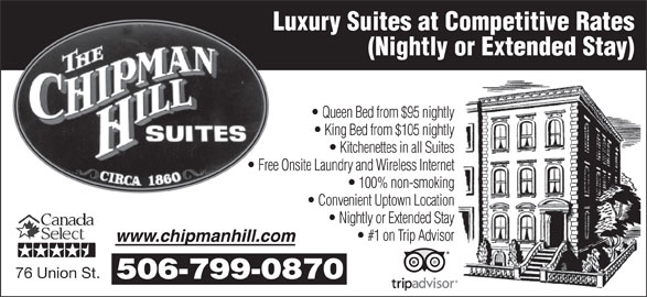 Chipman Hill Suites Limited (506-693-1171) - Annonce illustrée======= - Luxury Suites at Competitive Rates (Nightly or Extended Stay) Queen Bed from $95 nightly King Bed from $105 nightly Kitchenettes in all Suites Free Onsite Laundry and Wireless Internet 100% non-smoking Convenient Uptown Location Nightly or Extended Stay #1 on Trip Advisor 76 Union St. 506-799-0870