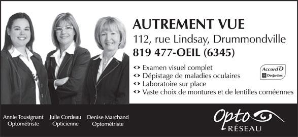 Autrement Vue (819-477-6345) - Annonce illustrée======= -