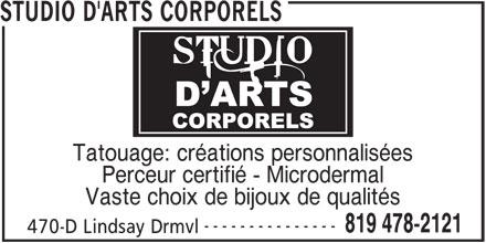 Studio D'Arts Corporels (819-478-2121) - Annonce illustrée======= - STUDIO D'ARTS CORPORELS Tatouage: créations personnalisées Perceur certifié - Microdermal Vaste choix de bijoux de qualités --------------- 819 478-2121 470-D Lindsay Drmvl