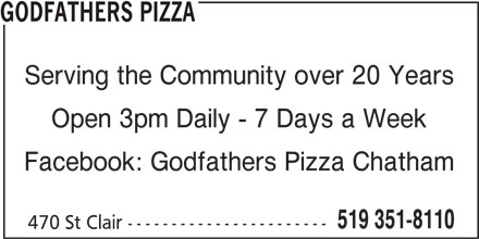 Godfathers Pizza (519-351-8110) - Annonce illustrée======= - GODFATHERS PIZZA Serving the Community over 20 Years Open 3pm Daily - 7 Days a Week Facebook: Godfathers Pizza Chatham 519 351-8110 470 St Clair -----------------------