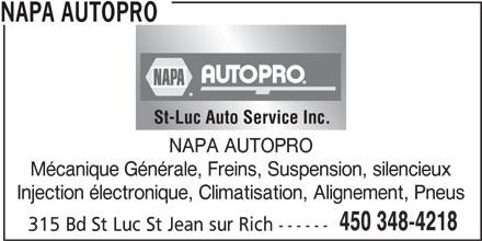 Saint-Luc Auto Service Inc (450-348-4218) - Annonce illustrée======= - St-Luc Auto Service Inc. NAPA AUTOPRO Mécanique Générale, Freins, Suspension, silencieux Injection électronique, Climatisation, Alignement, Pneus 450 348-4218 315 Bd St Luc St Jean sur Rich ------ NAPA AUTOPRO