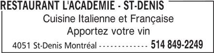 Restaurant l'Académie 1 (514-849-2249) - Annonce illustrée======= -